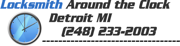 Locksmith Around the Clock Detroit MI   (248) 233-2003